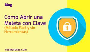 """Cómo Abrir Maletas con Clave"""" class="""