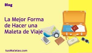"""La Mejor Forma de Hacer una Maleta de Viaje"""" class="""